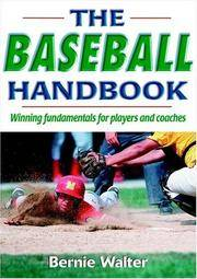 The Baseball Handbook: Winning Fundamentals for Players and Coaches