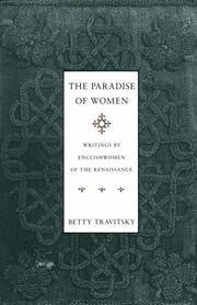 The Paradise of Women: Writings by Englishwomen of the Renaissance