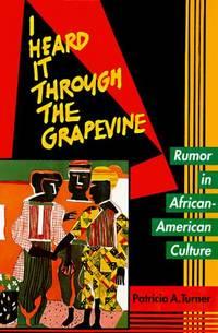 I Heard It Through the Grapevine: Rumor in African-American Culture