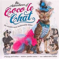 The Adventures of Coco Le Chat the World's Most Fashionable Cat