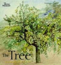 The Tree: Meaning and Myth