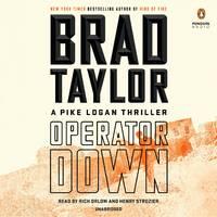 Operator Down: A Pike Logan Thriller [CD] Audiobook