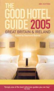 GOOD HOTEL GUIDE 2005 GREAT BRITAIN AND