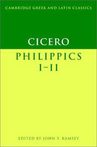 image of Cicero: Philippics I-II (Cambridge Greek and Latin Classics)