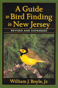A Guide to Bird Finding in New Jersey (Revised and Expanded)