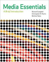 Media Essentials: A Brief Introduction by  Bettina  Christopher R.; Fabos - Paperback - 2010-07-23 - from Universal Textbook (SKU: SKU0040119)