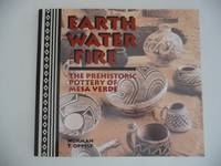 Earth Water and Fire : The Prehistoric Pottery of Mesa Verde