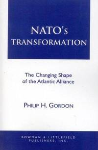 NATO's Transformation: The Changing Shape of the Atlantic Alliance