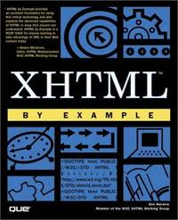 XHTML by Example (By Example)