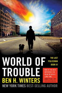 World of Trouble by  Ben H Winters - Paperback - 2014 - from Revaluation Books (SKU: 2-1594746850)