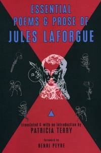 Essential Poems and Prose of Jules Laforgue (English and French Edition)