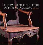 Painted Furniture of French Canada 1700-1840