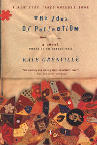 The Idea of Perfection by  Kate Grenville - Paperback - from Books and More by the Rowe (SKU: 100-1H0142002852)