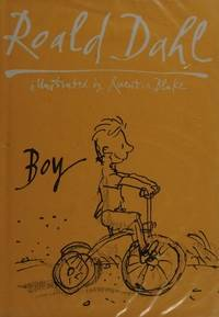BOY: TALES OF CHILDHOOD. by  ROALD: DAHL** - UK,slim 8vo HB+dw/dj,1st edn. - from R. J. A. PAXTON-DENNY. (SKU: rja438113)