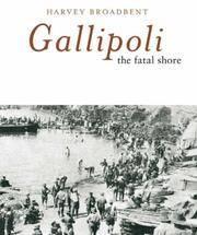 Gallipoli the Fatal Shore