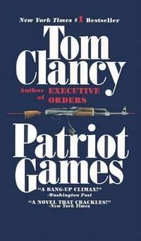 image of Patriot Games;Jack Ryan Novels