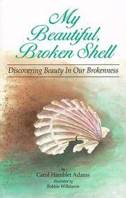 My Beautiful Broken Shell  Discovering Beauty in Our Brokenness