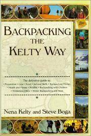 BACKPACKING THE KELTY WAY The Definitive Guid