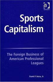 Sports Capitalism: The Foreign Business Of American Professional Leagues by  Jr. Jozsa Frank P. - Hardcover - from Better World Books  and Biblio.com