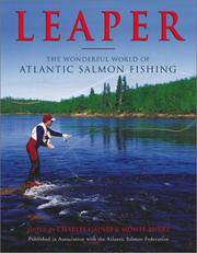 LEAPER. The Wonderful World of Atlantic Salmon Fishing,