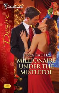 Millionaire Under the Mistletoe (Silhouette Desire)