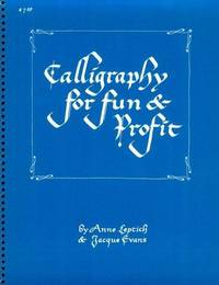 Calligraphy for Fun and Profit