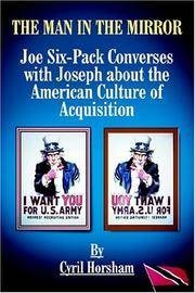THE MAN IN THE MIRROR: Joe Six-Pack Converses with Joseph about the American Culture of Acquisition