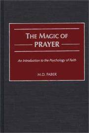 The Magic of Prayer: An Introduction to the Psychology of Faith