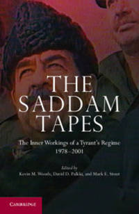 The Saddam Tapes: The Inner Workings of a Tyrant's Regime 1978-2001