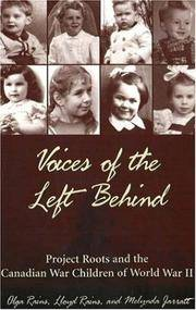 Voices of the Left Behind: Project Roots and the Canadian War Children of World War II