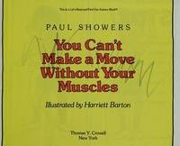 You Can't Make a Move Without Your Muscles (Let's-Read-&-Find-Out Science Bks.)