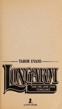Longarm and The Lone Star Vengeance