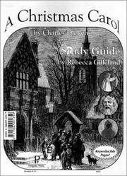 A CHRISTMAS CAROL: A STUDY GUIDE - FOR THE NOVEL BY CHARLES DICKENS