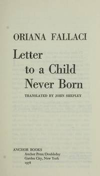 Letter To a Child Never Born by Fallaci, Oriana