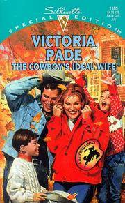 The Cowboy's Ideal Wife : A Ranching Family (Silhouette Special Edition No. 1185)