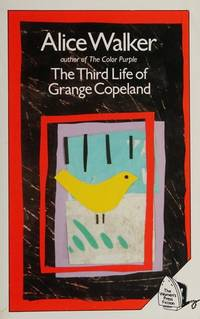 Third Life of Grang Copeland by Alice Walker - Paperback - June 1985 - from Dunaway Books (SKU: 198934)