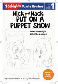 Nick and Nack Put on a Puppet Show (Highlights Puzzle Readers)