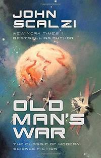 OLD MANS WAR by SCALZI JOHN - Hardcover - from BookVistas and Biblio.com