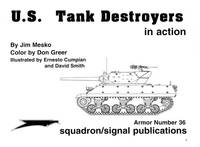 U.S. Tank Destroyers in action (Squadron/Signal Publications #2036)