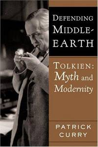 Defending Middle-Earth: Tolkien: Myth & Modernity