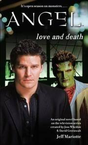 Love and Death (Angel (Simon Pulse))