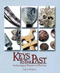 Keys to the Past: Archaeological Treasures of Mackinac