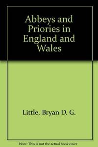 ABBEYS AND PRIORIES IN ENGLAND AND WALES