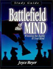 Battlefield of the Mind: Winning the Battle in Your Mind (Study Guide) by Joyce Meyer - Paperback - 2001-09 - from Ergodebooks and Biblio.com