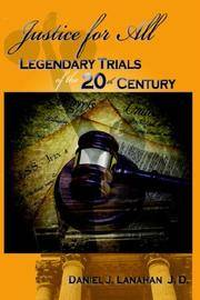 Justice for All: Legendary Trials of the 20th Century