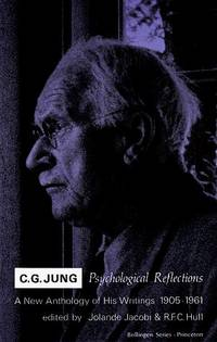 image of C.G. Jung Psychological Reflections : A New Anthology of His Writings, 1905-1961
