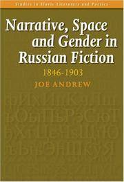 Narrative, Space and Gender in Russian Fiction: 1846-1903. (Studies in Slavic