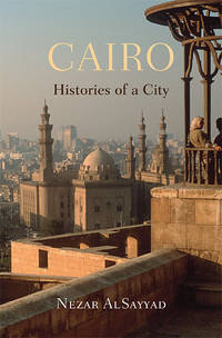Cairo : Histories of a City