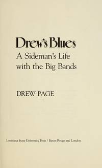 Drew's Blues: A Sideman's Life With the Big Bands