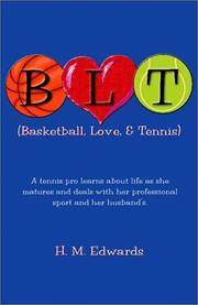 B.L.T. : Basketball, Love and Tennis